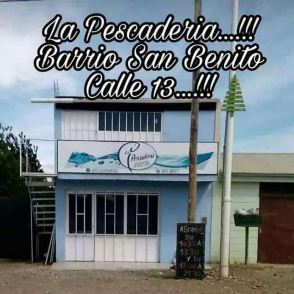 LA PESCADERÍA SAN BENITO